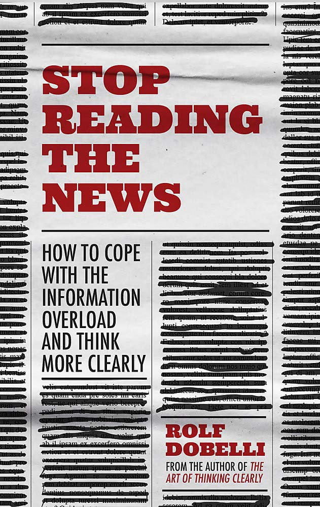 Stop Reading The News book